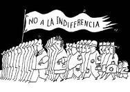 No a la indiferencia